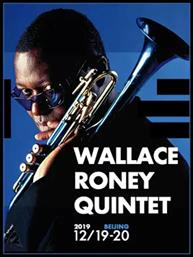 Blue Note Beijing WALLACE RONEY QUINTET
